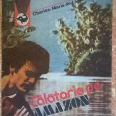 Charles-Marie de la Condamine - Calatorie pe Amazon