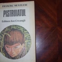 PISTRUIATUL - FRANCISC MUNTEANU * - Carte educativa