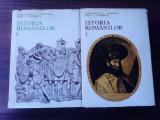 Istoria romanilor - CONSTANTIN si DINU GIURESCU , 2 vol