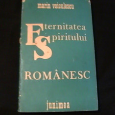 ETERNITATEA  SPIRITULUI ROMANESC-MARIN VOICULESCU-232 PG-, Alta editura