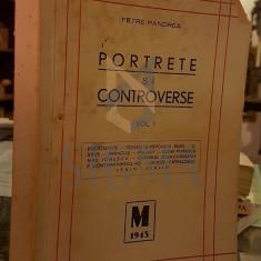 PORTRETE SI CONTROVERSE - PETRE PANDREA - Carte de aventura