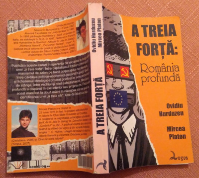A Treia Forta: Romania profunda - Ovidiu Hurduzeu, Mircea Platon foto