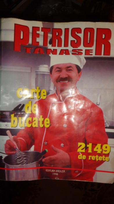 CARTE DE BUCATE 829PAGINI/2149RETETE = PETRISOR TANASE