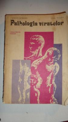 PSIHOLOGIA VARSTELOR 397PAG/AN 1981= URSULA SCHIOPU/ EMIL VERZA foto