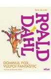 Domnul Fox, vulpoi fantastic - Roald Dahl, Roald Dahl