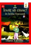 Invat sa citesc! In limba franceza - Singur pe lume - Nivelul 1