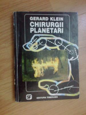 g3 Chirurgii Planetari - Gerard Klein foto