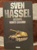 GESTAPO/MONTE CASSINO-SVEN HASSEL, Sven Hassel