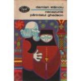Damian Stănoiu - Necazurile părintelui Ghedeon. Nuvele şi romane