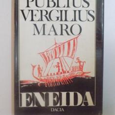 ENEIDA ( CANTURILE I-VI ), in versuri de PUBLIUS VERGILIUS MARO, 1979 - Roman