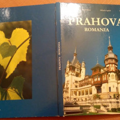 Prahova- Romania. Album Foto - Paul Agarici, Natalia Sitcai, M. Agarici, V. Ene