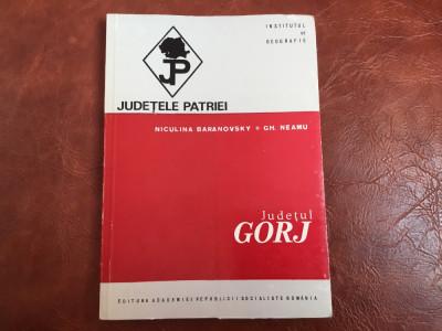Carte Judetul Gorj de N Baranovsky si G Neamtu Ed. Academiei anul 1971 / 144 pag foto