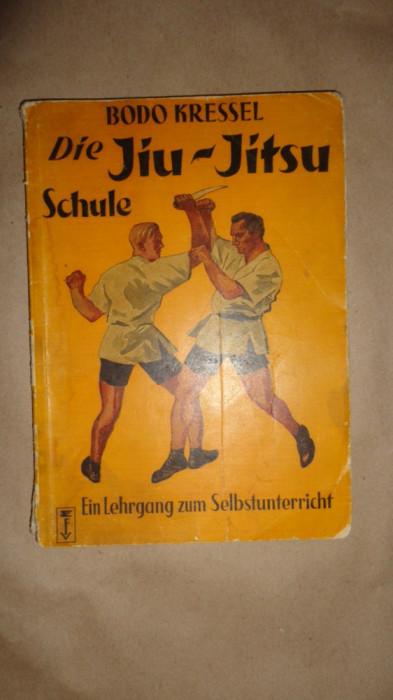 Die Jiu-Jitsu schule 76pagini/cartea este in limba germana - Bodo Kressel foto mare
