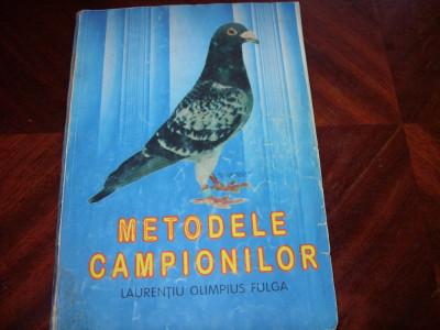 LAURENTIU  OLIMPIUS  FULGA  -  METODELE CAMPIONILOR  ( foarte rara, ilustrata )* foto