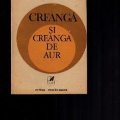 Vasile Lovinescu - Creanga si Creanga de aur, 407 pag!