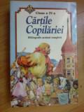 w4 Cartile Copilariei - clasa IV  - bibliografie scolara completa