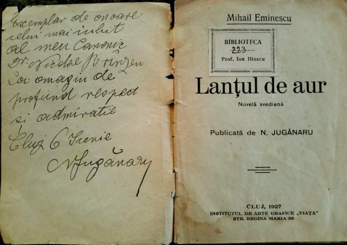 Eminescu, LANTUL DE AUR, Cluj, 1927 - cu dedicatia editorului foto mare