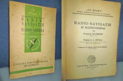 F.Raymond-RadioNavigatie-1943. Marimi 18_12cm-126 pagini. foto