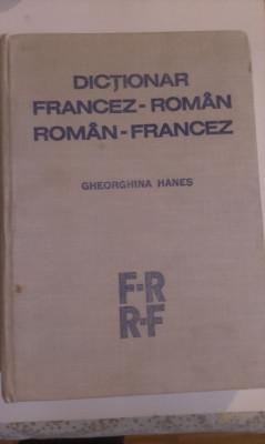 DICTIONAR  FRANCEZ-ROMAN, ROMAN-FRANCEZ - DE GHEORGHINA HANES foto