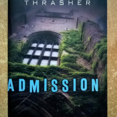 Travis Thrasher - Admission