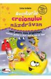 Aventurile creionului nazdravan - Caiet - Clasa pregatitoare - Celina Iordache