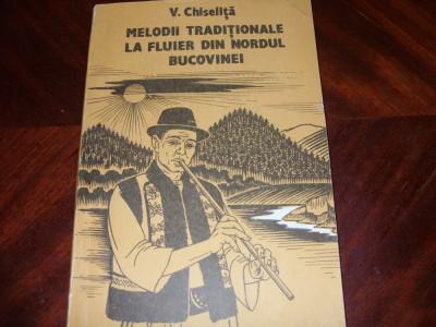 V.Chiselita  -  MELODII TRADITIONALE LA FLUIER DIN NORDUL BUCOVINEI ( f. rara )* foto
