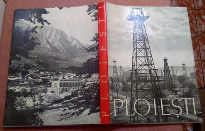 Regiunea Ploiesti. Album Foto - Editura De Stat Pentru Literatura Si Arta