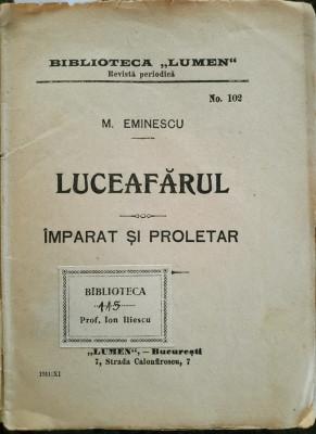 Eminescu, LUCEAFARUL... , Lumen, Bucuresti, 1911 foto