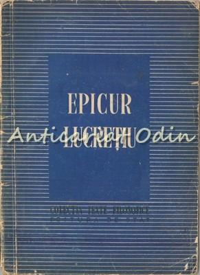 Epicur. Lucretiu - Tiraj: 5300 Exemplare foto