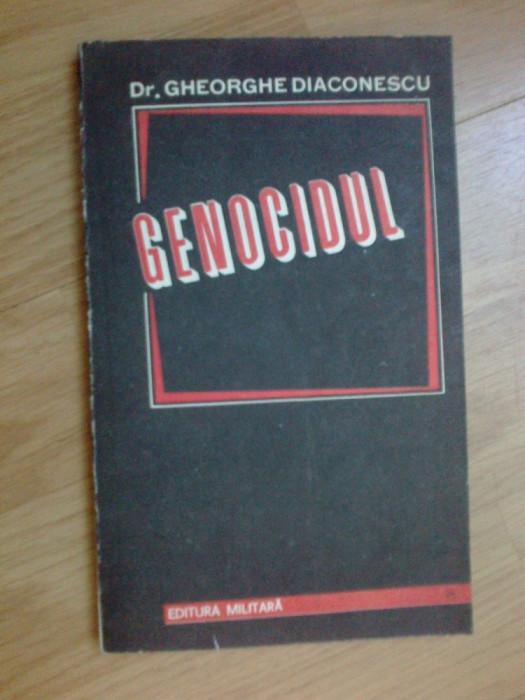 n7 Genocidul -  Dr Gheorghe Diaconescu foto mare