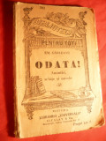 Emil Garleanu - Odata! , anii '20 BPT 292 Ed.Universala Alcalay ,105 pag
