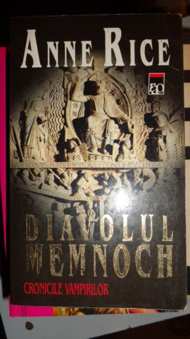DIAVOLUL MEMNOCH / CRONICILE VAMPIRILOR 443PAGINI= ANNE RICE foto mare