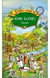 Nuvele - Ioan Slavici, Ioan Slavici