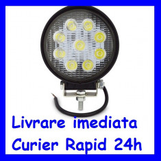 Proiector LED 12V - 24V Lucru Santier  OFFRoad ROTUND lumina FLOOD 27W F18-2