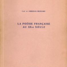 Cornelia Bejenaru - La poesie francaise au XX-e siecle - 1974