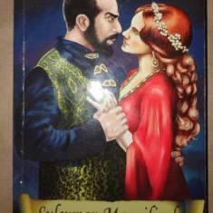 Suleyman Magnificul si sultana hHurrem 331pagini