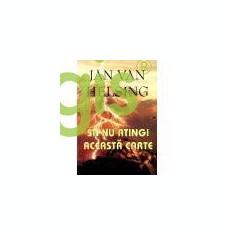 Sa nu atingi aceasta carte - Jan van Helsing - Carte ezoterism