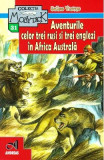 Aventurile celor trei rusi si trei englezi in Africa Australa - Jules Verne, Jules Verne
