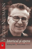 Victor Neumann, istoricul si opera - Miodrag Milin, Florin Lobont