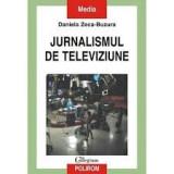 daniela zecca buzura jurnalism de telaviziune