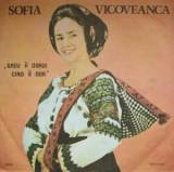 Sofia Vicoveanca  ,,Greu ii Dorul Cind ii Dor,, LP, VINIL, Electrola