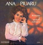 Ana Piuaru – Romanțe Și Melodii Îndrăgite LP Vinil Electrecord – ST-EPE 02809, Electrola