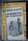Ștefan Cazimir - Alfabetul de tranziție