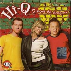Hi-Q – O Mare De Dragoste (1 CD), cat music