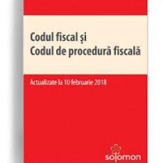 Codul fiscal si codul de procedura fiscala  / solomon