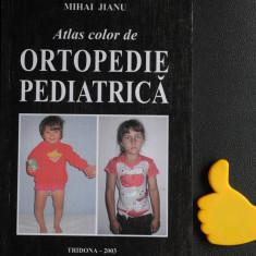 Atlas color de ortopedie pediatrica Mihai Jianu - Carte Ortopedie