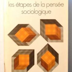 LES ETAPES DE LA PENSEE SOCIOLOGIQUE par RAYMOND ARON , 1967
