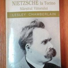 NIETZSCHE LA TORINO. SFARSITUL VIITORULUI de LESLEY CHAMBERLAIN 1999 - Carte Psihologie