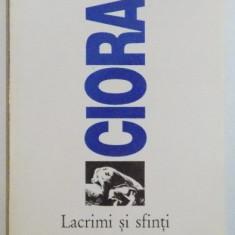 LACRIMI SI SFINTI de CIORAN ,1995