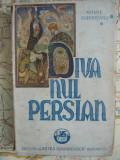 SADOVEANU - DIVANUL PERSIAN ( DESENE DE BORDENACHE ) - 1943